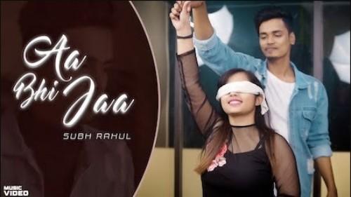 Aa Bhi Jaa Song Lyrics