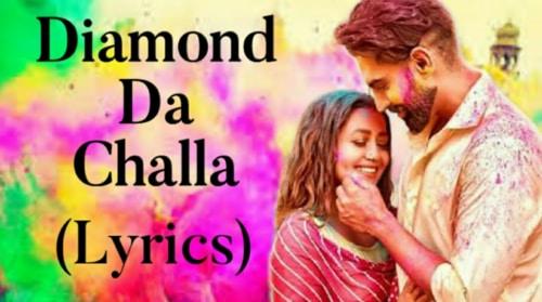 DIAMOND Da Challa lyrics