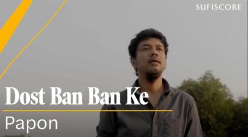 Dost Ban Ban Ke lyrics