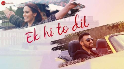 Ek Hi To Dil Lyrics