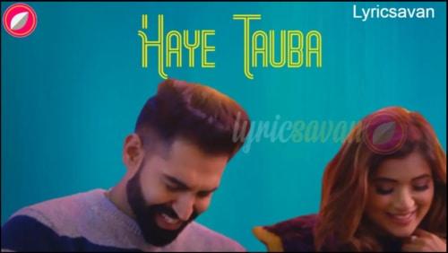 Haye Tauba Lyrics
