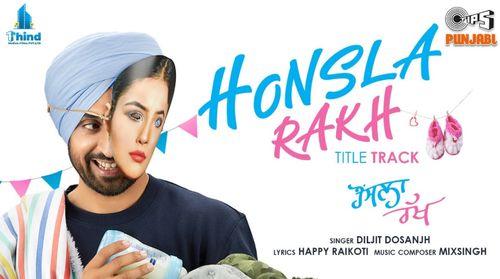 Honsla Rakh Title Track Song Lyrics