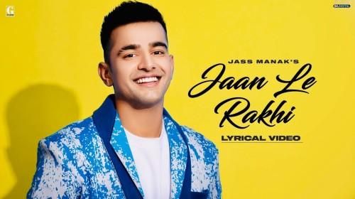 Jaan Le Rakhi Lyrics