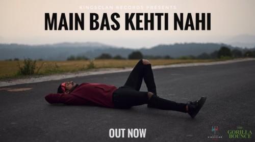 Main Bas Kehti Nahi Song Lyrics