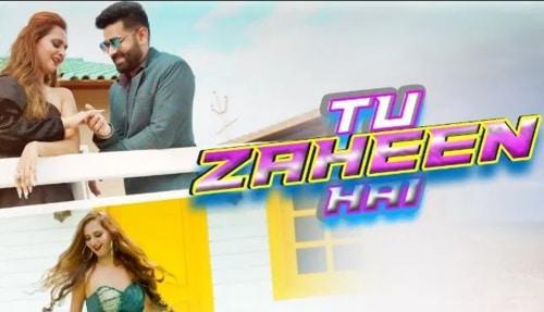 Tu Zaheen Hai Lyrics