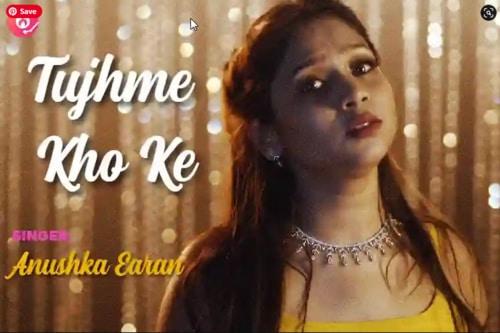 Tujhme Kho Ke Lyrics