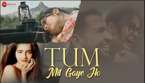 Tum Mil Gaye Ho Lyrics