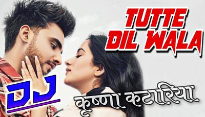 Tutte Dil Wala (Remix) Lyrics