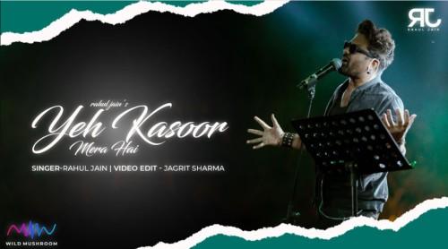 Yeh Kasoor Mera Hai Lyrics